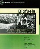 Biofuels: Environmental Consequences and Interactions with Changing Land Use