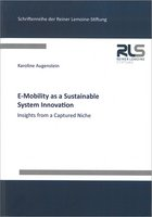 E-Mobility as a Sustainable System Innovation