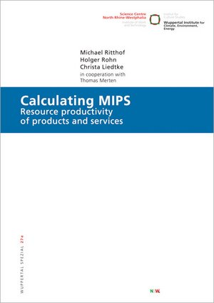 Calculating MIPS : Resource Productivity of Products and Services