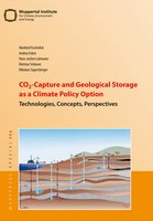 CO2-Capture and Geological Storage as a Climate Policy Option Technologies, Concepts, Perspectives