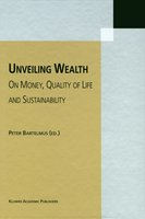 Unveiling Wealth - On Money, Quality of Life and Sustainability