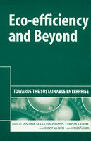 Eco-efficiency and Beyond - Towards the Sustainable Enterprise
