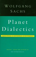 Planet Dialectics - Explorations in Environment and Development